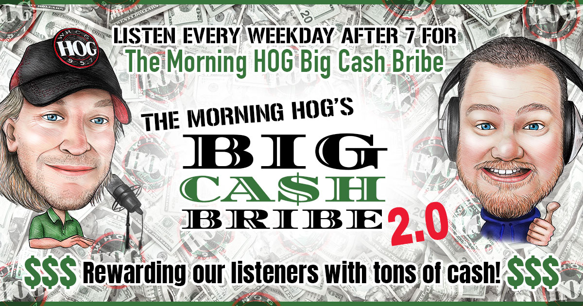 The Morning Hog's Big Cash Bribe 2.0