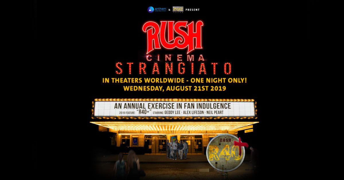Rush Cinema Strangiato