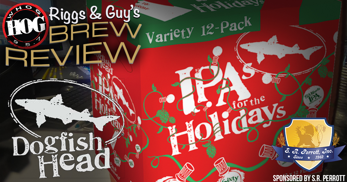 The Morning Hog Brew Review samples the Dogfish Head IPAs for The Holidays Variety Pack