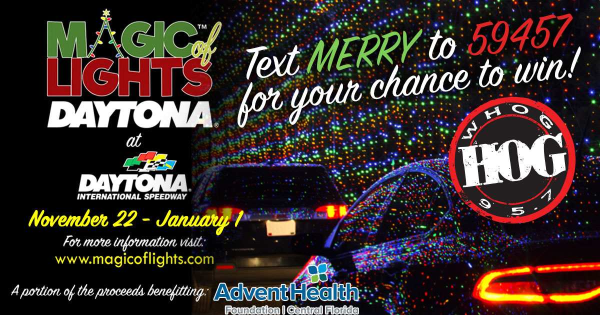 Text MERRY to 59457 to enter for a chance to win a car pass to Magic of Lights at Daytona International Speedway
