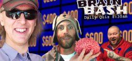 Daily Brain Bash 8:30 am!
