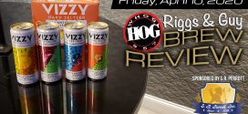 AUDIO: This weeks Brew Review with S.R. PERROTT… VIZZY Hard Seltzer