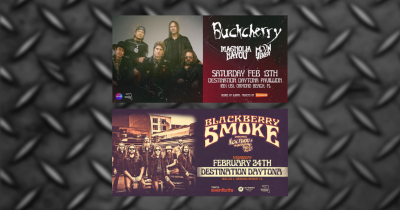 Buckcherry & Blackberry Smoke @ Destination Dayton Feb. 13 & 24, 2021
