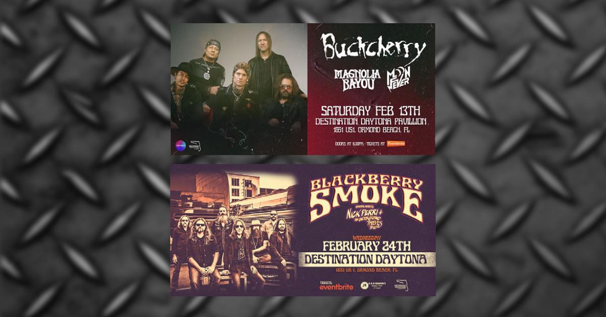 Buckcherry & Blackberry Smoke @ Destination Dayton Feb. 13 & 24, 2021